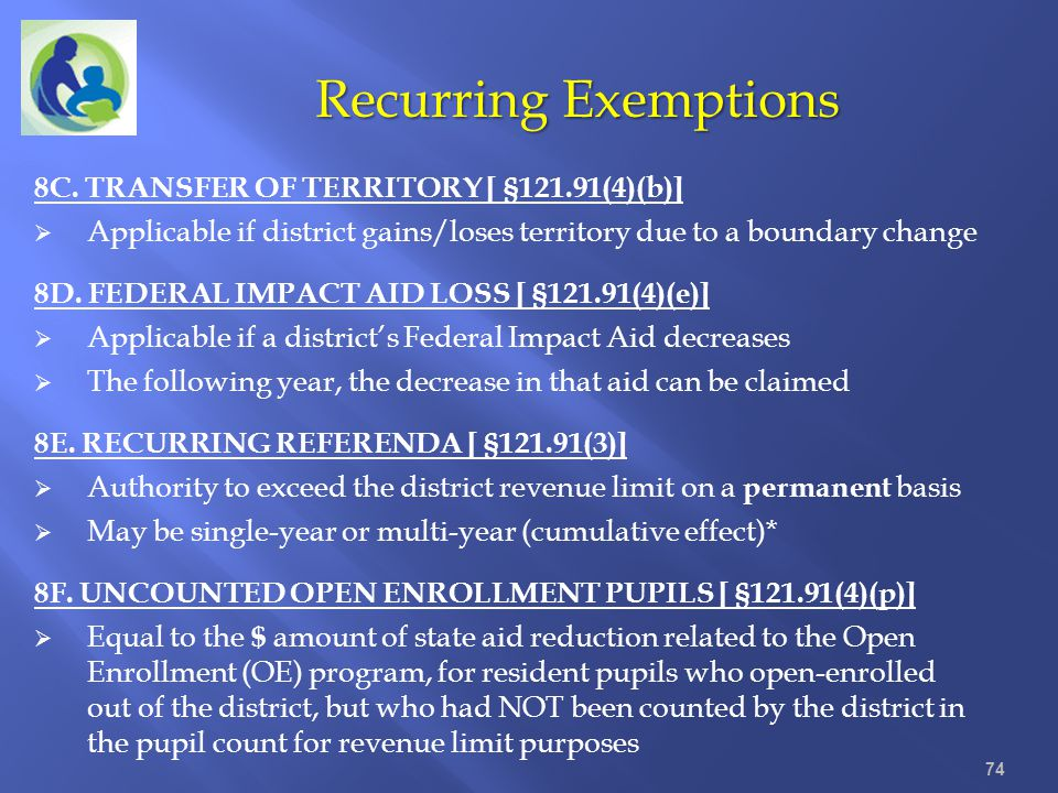 Recurring Exemptions 8C. TRANSFER OF TERRITORY [ §121.91(4)(b)]